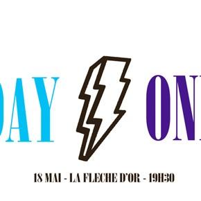 Concours // 2 x 2 places à gagner pour la soirée Day One à La Flèche d'Or le 18 mai