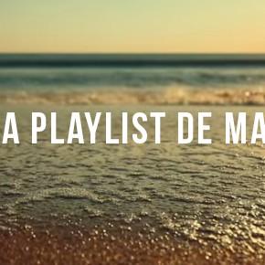 La Playlist de Mai #1