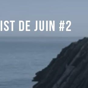 La Playlist de Juin #2