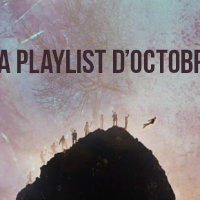 La playlist d'octobre