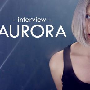"""Rencontre // Aurora : """"Nous sommes tous des guerriers"""""""