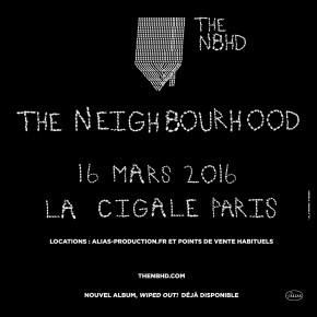 Concours // 1 x 2 places à gagner pour le concert de The Neighbourhood à La Cigale le 16 mars 2016